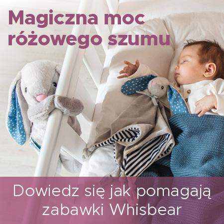 jak pomagają szumiace przytulanki Whisbear?